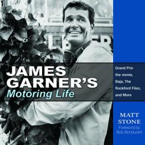 James Garner Motoring Life