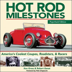 CarTech's Hot Rod Milestones: America's Coolest Coupes, Roadsters & Racers