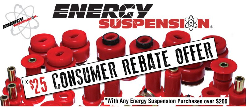 Energy Suspension 25 Dollar Consumer Rebate