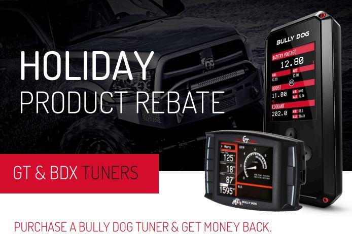 Bully Dog Holiday Rebate