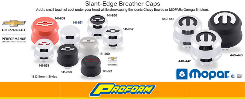 PROFORM Slant-Edge Breather Caps