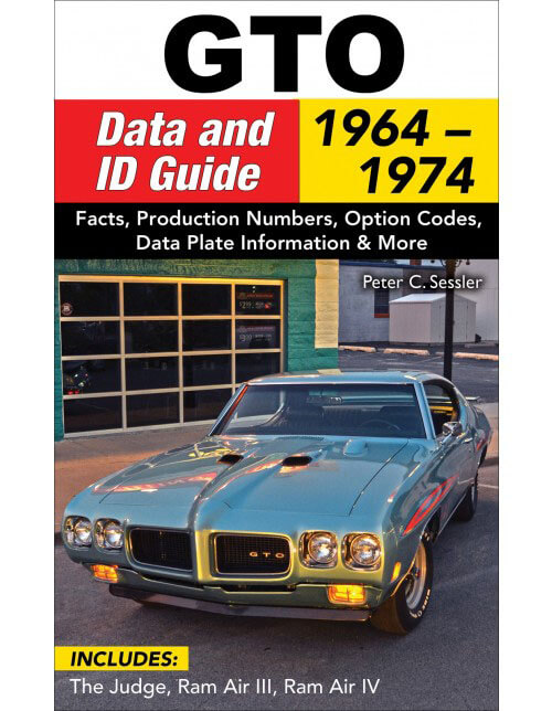 CarTech GTO Data and ID Guide 1964-1974