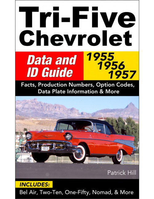 CarTech Tri-Five Chevrolet Data and ID Guide